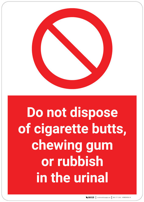 Do Not Dispose of Cigarette Butts/Chewing Gum/Rubbish in Urinal - Wall Sign