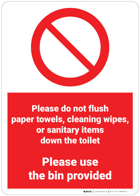 Do Not Flush Paper Towels/Wipes/Sanitary Items Down Toilet - Wall Sign