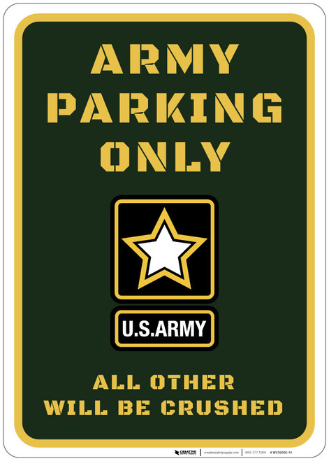 Army Parking Only - All Others Will be Crushed - Wall Sign