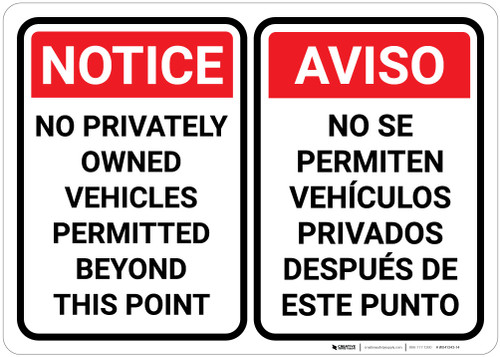 Notice: No Privately Owned Vehicles Permitted Beyond This Point - Bilingual Spanish - Wall Sign