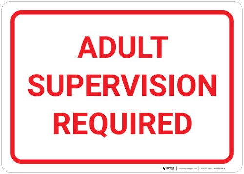 Adult Supervision Required - Wall Sign