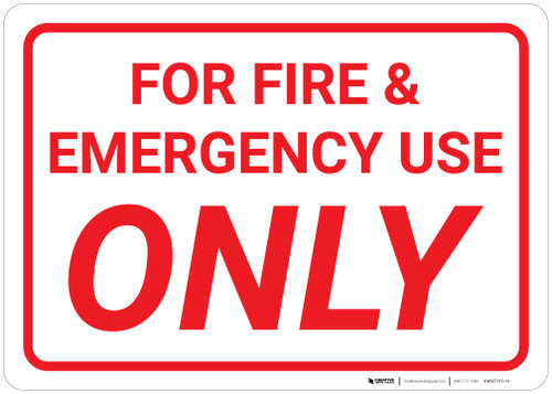 For Fire & Emergency Use Only White Background - Wall Sign