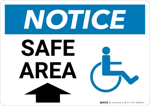 Notice: Safe Area with ADA Icon and Up Arrow Landscape