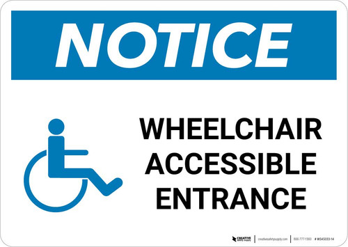 Notice: Wheelchair Accessible Entrance with ADA Icon Landscape