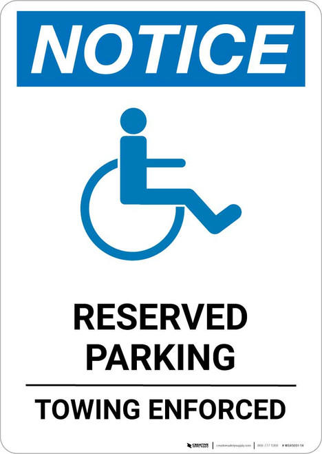 Notice: Reserved - Towing Enforced with ADA Icon Portrait