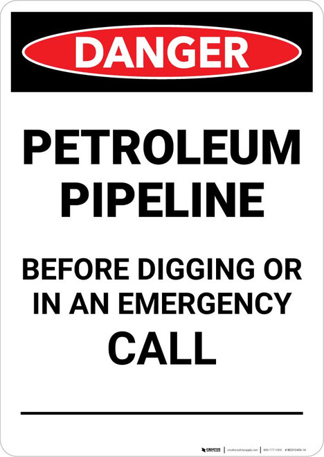 Danger: Petroleum Pipeline Call Before Digging Portrait