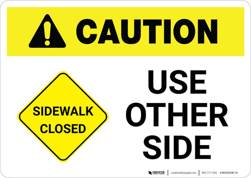 Caution: Sidewalk Closed - Use Other Side Landscape with Icon ANSI