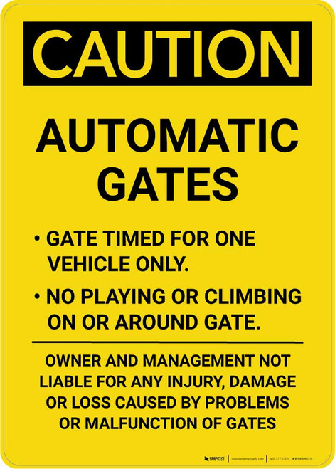 Caution: Automatic Gates - Gate Timed For One Vehicle Only Portrait