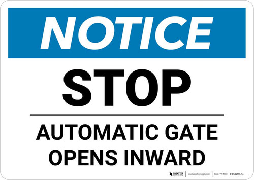 Notice: Stop - Automatic Gate Opens Inward Landscape