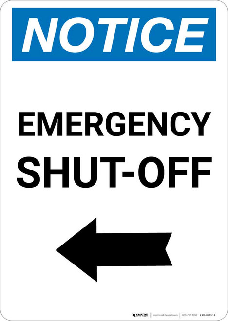 Notice: Emergency Shut-off with Left Arrow Portrait