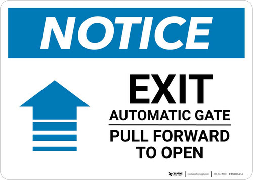 Notice: Exit - Automatic Gate - Pull Forward To Open Landscape
