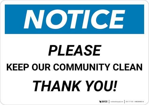 Notice: Please Keep Our Community Clean Landscape
