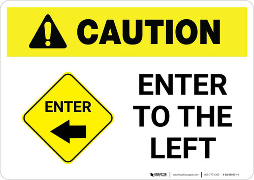 Caution: Enter To The Left with Icon Landscape