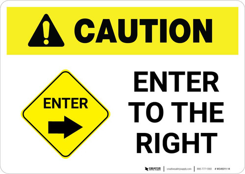 Caution: Enter To The Right with Icon Landscape