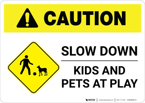 Caution: Slow Down - Kids and Pets At Play with Icon Landscape