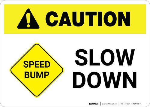 Caution: Speed Bump - Slow Down with Icon Landscape