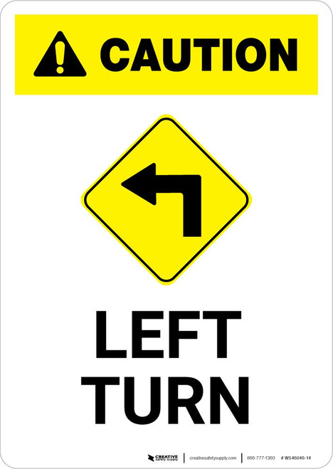 Caution: Left Turn with Icon Portrait