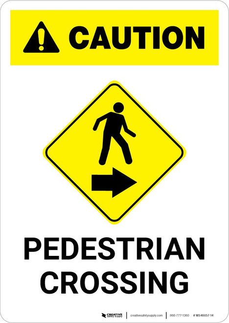 Caution: Pedestrian Crossing Right Arrow with Icon Portrait