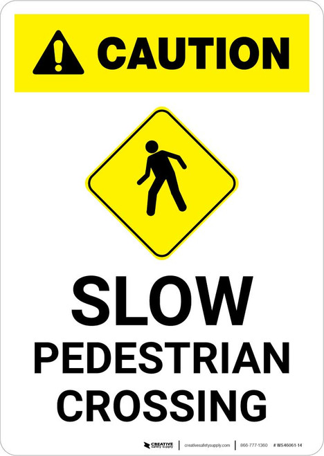 Caution: Slow Pedestrian Crossing with Icon Portrait