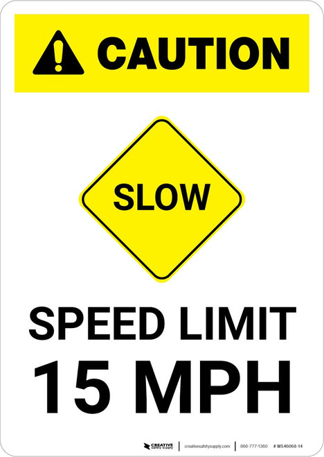 Caution: Slow - Speed Limit 15 MPH with Icon Portrait