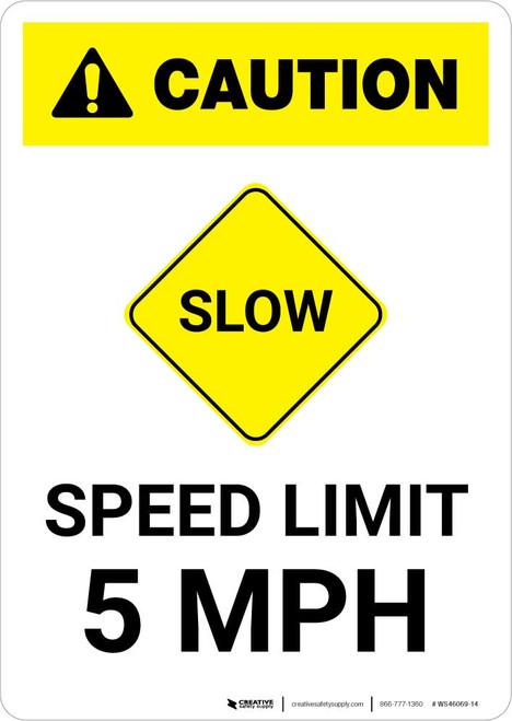Caution: Slow - Speed Limit 5 MPH with Icon Portrait