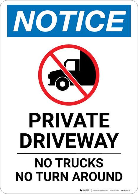 Notice: Private Driveway - No Trucks/Turn Around Portrait