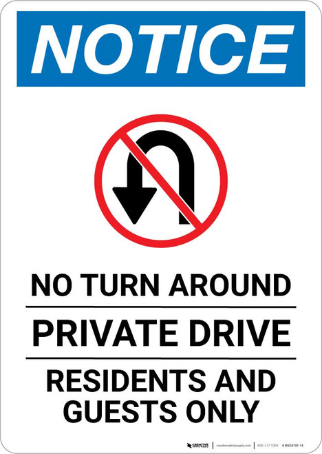 Notice: No Turn Around - Private Drive - Residents and Guests Only with Icon Portrait