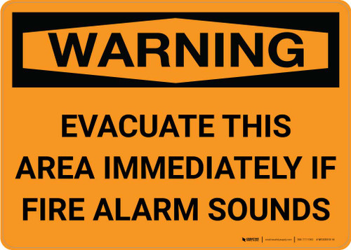 Warning: Evacuate This Area Immediately If Fire Alarm Sounds Landscape