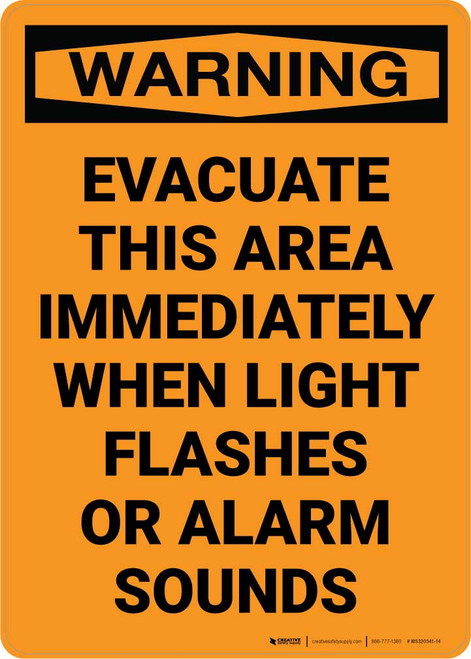Warning: Evacuate This Area Immediately When Light Flashes Or Alarm Sounds Portrait