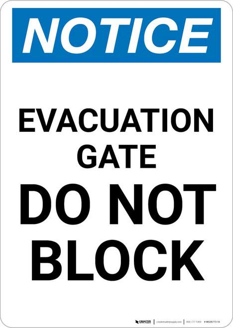 Notice: Evacuation Gate Do Not Block Portrait