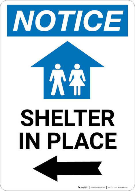 Notice: Shelter In Place Left Arrow with Icon Portrait