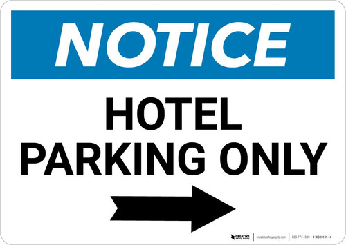 Notice: Hotel Parking Only with Right Arrow Landscape