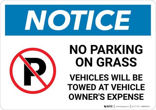 Notice: No Parking On Grass - Vehicles Will be Towed Landscape