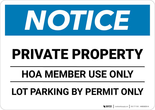 Notice: Private Property - HOA Member Use Only - Lot Parking By Permit Only Landscape