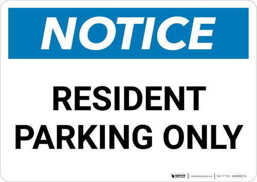 Notice: Resident Parking Only Landscape