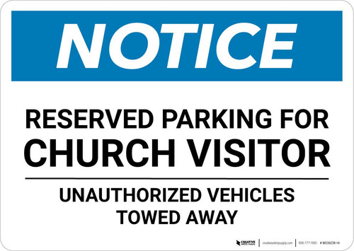 Notice: Reserved Parking for Church Visitor - Unauthorized Vehicles Towed Away Landscape