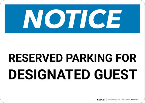 Notice: Reserved Parking for Designated Guest Landscape