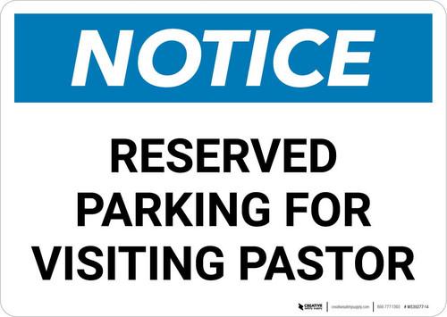 Notice: Reserved Parking for Visiting Pastor Landscape