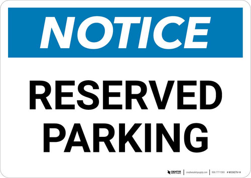 Notice: Reserved Parking Landscape