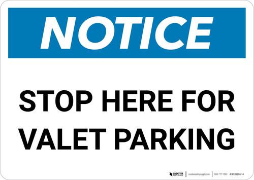 Notice: Stop Here for Valet Parking Landscape