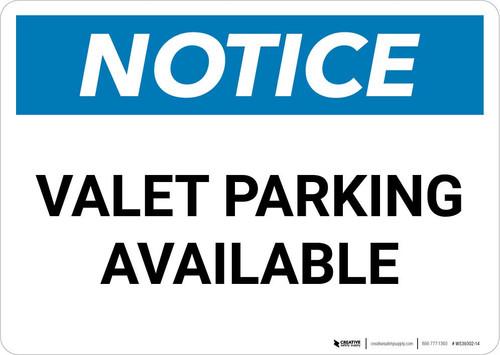 Notice: Valet Parking Available Landscape