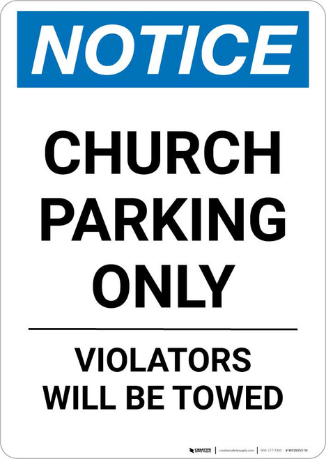 Notice: Church Parking Only - Violators will be Towed Portrait