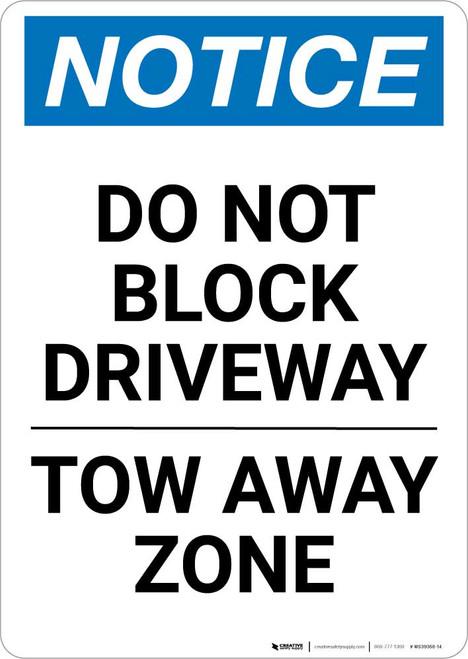 Notice: Do Not Block Driveway - Tow Away Zone Portrait