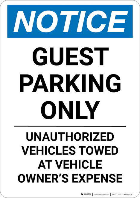 Notice: Guest Parking Only Unauthorized Vehicles Towed At Owner Expense Portrait