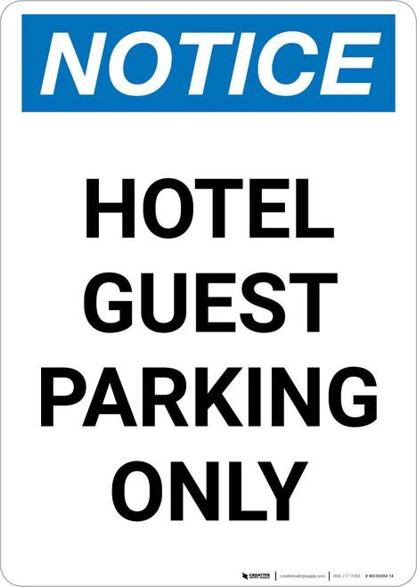 Notice: Hotel Guest Parking Only Portrait