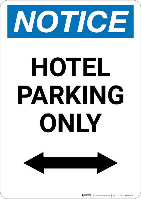 Notice: Hotel Parking Only with Bidirectional Arrow Portrait