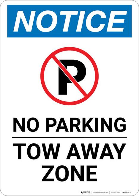 Notice: No Parking - Tow Away Zone Portrait