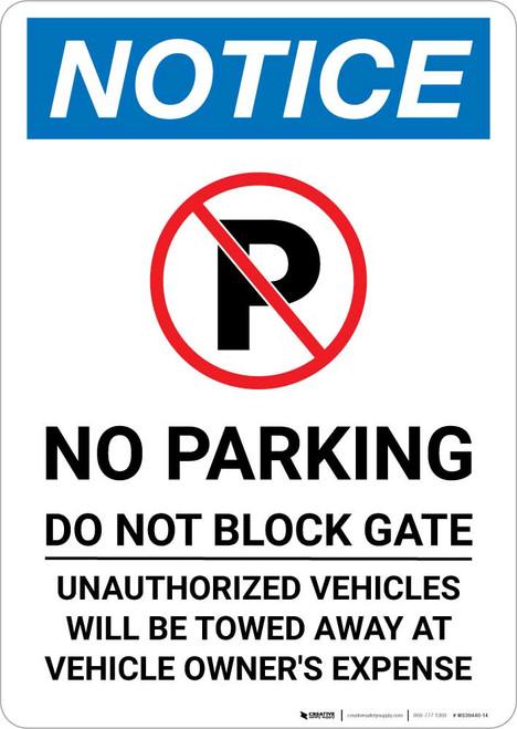 Notice: No Parking - Do Not Block Gate Portrait