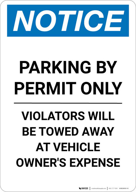 Notice: Parking By Permit Only - Violators Will Be Towed Away At Vehicle Owner's Expense Portrait