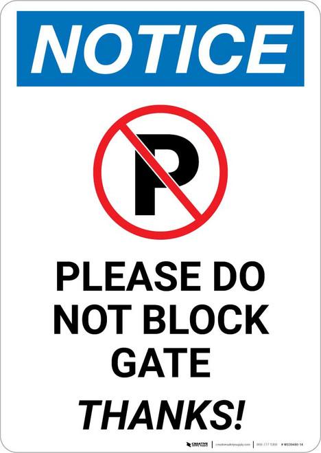 Notice: Please Do Not Block Gate - Thanks Portrait
